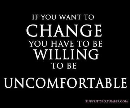 change-willing-to-be-uncomfortable